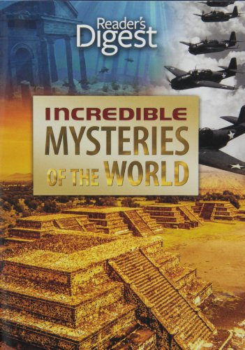 Incredible Mysteries of the World