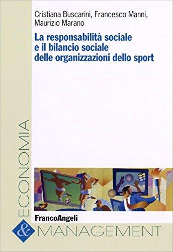 La responsabilità sociale e il bilancio sociale delle organizzazioni dello sport