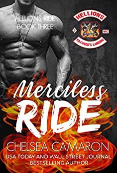 Merciless Ride: Hellions Motorcycle Club (The Hellions Ride Series Book 3) by [Chelsea Camaron]