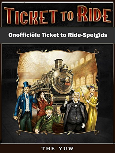 Onofficiële Ticket To Ride-Spelgids
