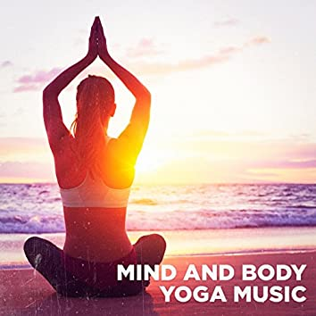 Mind and Body Yoga Music