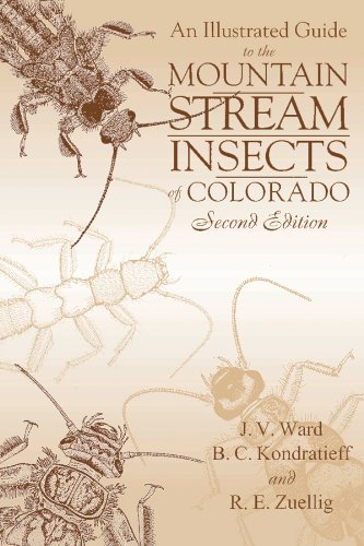 An Illustrated Guide to the Mountain Streams Insects of Colorado, Second Edition