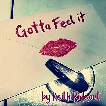 Gotta Feel it