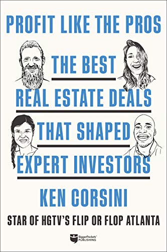 Real Estate Investing Books! - Profit like the Pros: The Best Real Estate Deals That Shaped Expert Investors