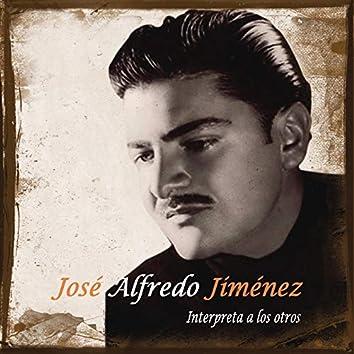 Jose Alfredo Jimenez Interpreta A Los Otros