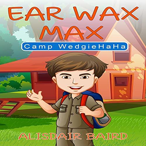 『Ear Wax Max: Summer Camp』のカバーアート