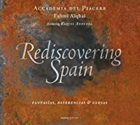 Rediscovering Spain: Fantasias, Diferencias & Glosas by Accademia Del Piacere (2013-04-29)