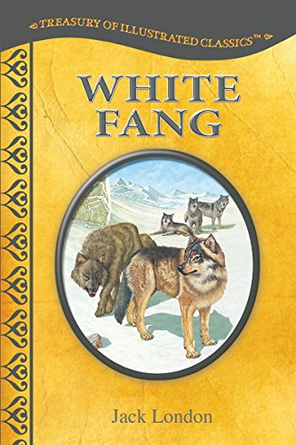 White Fang-Treasury of Illustrated Classics Sto... 1559937475 Book Cover