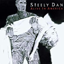 Alive in America Live Edition by Steely Dan (1995) Audio CD