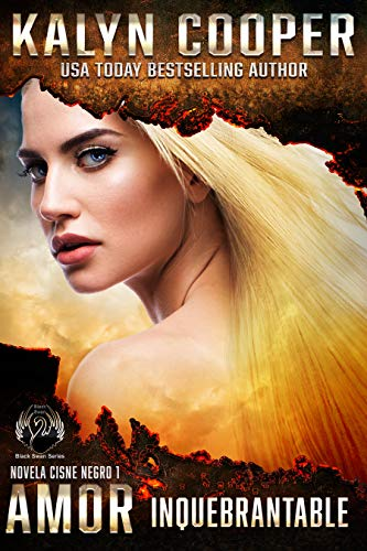 Amor Inquebrantable : Alex y Katlin (Serie Cisne Negro nº 1)