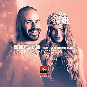 Kati Na Nioso (feat. Josephine)