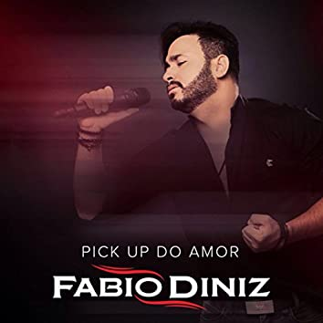 Pick Up Do Amor
