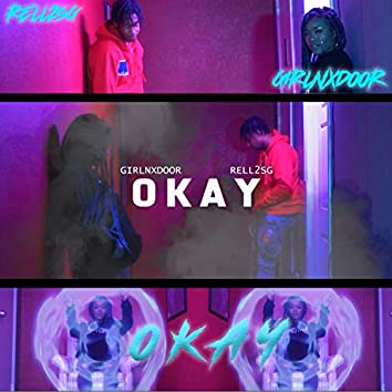 Okay (feat. Rell2sg)
