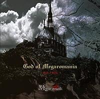 God of Megaromania-純血ノ刻印-