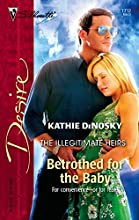 Betrothed for the Baby (Illegitimate Heirs #3)