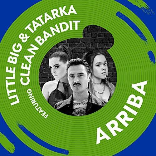 Little Big & Tatarka feat. Clean Bandit