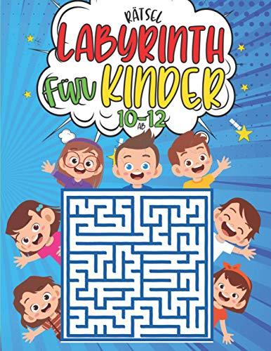 labyrinth rätsel für kinder ab 10-12: 100 Labyrinth 3 ebenen mit Lösungen - Aktivitätsbuch für Kinder - rätselhefte für kinder ab 10-12 jahren - ... Kinder - Geschenkidee fur Mädchen und Jungen