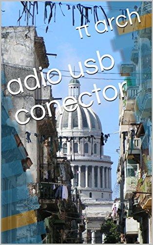 adio usb conector  (Spanish Edition)