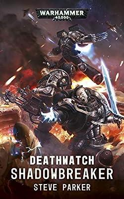 Deathwatch: Shadowbreaker (Warhammer 40,000)