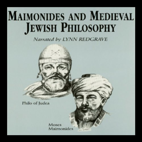 Maimonides and Medieval Jewish Philosophy audiobook cover art