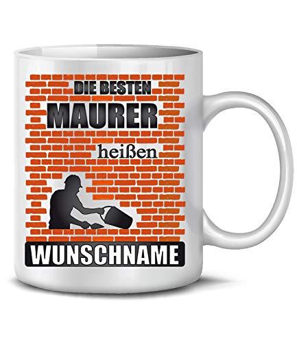 Golebros Die besten Maurer heißen Wunschname Geschenk 6426 Fun Tasse Becher Kaffeetasse Kaffeebecher Weiss