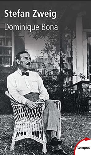 Stefan Zweig Dominique Bona