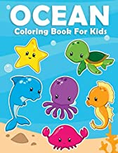 Ocean Coloring Book For Kids: Sea Coloring Giant Book With Fish Shark Shell and More For Toddlers Preschool Activity