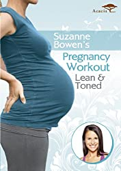 Suzanne Bowen's Pregnancy Workout Lean and Toned