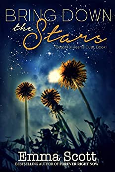 Bring Down the Stars (Beautiful Hearts Duet Book 1) by [Emma Scott]