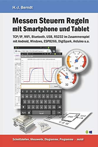 Messen Steuern Regeln mit Smartphone und Tablet: Basic und mehr in der Hosentasche