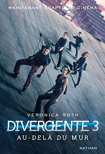 Divergente 3 : Au-delà du mur (3)