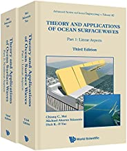Theory and Applications of Ocean Surface Waves:(In 2 Volumes) (Advanced Series on Ocean Engineering Book 42)