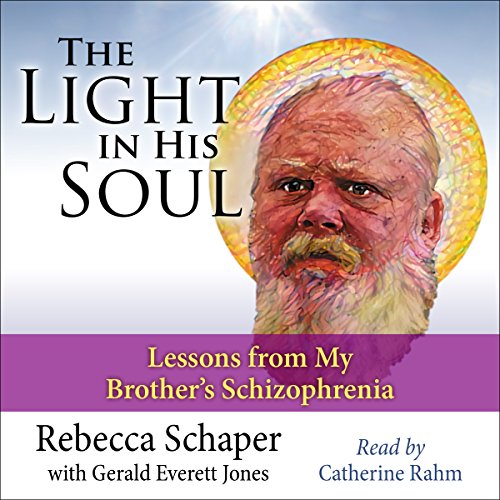 The Light in His Soul Audiobook By Rebecca Schaper, Gerald Everett Jones cover art