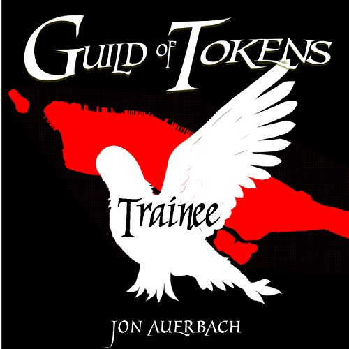 Guild of Tokens: Trainee audiobook cover art