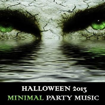 Halloween 2013: Minimal Party Music