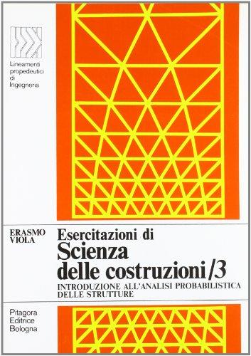 Esercitazioni di scienza delle costruzioni (Vol. 3)