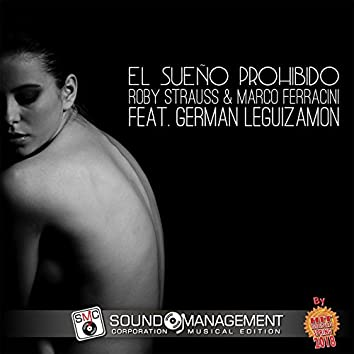 El Sueño Prohibido (feat. German Leguizamon) [Hit Mania Spring 2018]