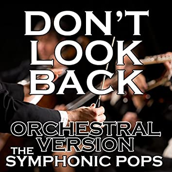 Don't Look Back (Orchestral Version)