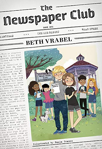 Compare Textbook Prices for The Newspaper Club The Newspaper Club Series, 1 Illustrated Edition ISBN 9780762496853 by Vrabel, Beth,Franco, Paula