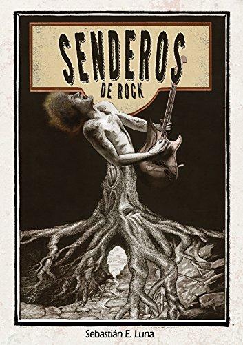 Senderos de rock eBook: Luna, Sebastián E.: Amazon.es: Tienda Kindle