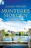 Munteres Morden: Kriminalroman (Elli Gint und Oma Frieda ermitteln 2)
