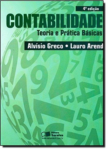 Contabilidade. Teoria e Prática Básicas