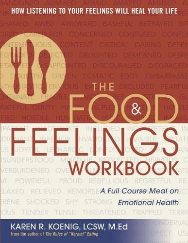 Image OfThe Food And Feelings Workbook: A Full Course Meal On Emotional Health
