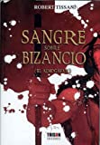 Sangra sobre bizancio (el almogavar)