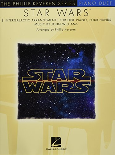 Star Wars: Arr. Phillip Keveren the Phillip Keveren Series Piano Duet