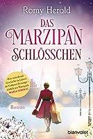 Das Marzipan-Schloesschen: Roman
