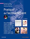 Pratique de l'accouchement - Elsevier Masson - 02/11/2016