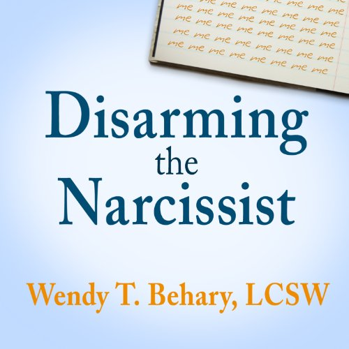 Disarming the Narcissist audiobook cover art