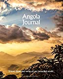 Angola Journal: Travel and Write of our Beautiful World (Angola Travel Books) (Volume 2)