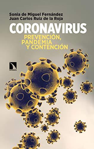 Coronavirus: Prevención, pandemia y contención (COLECCION MAYOR)